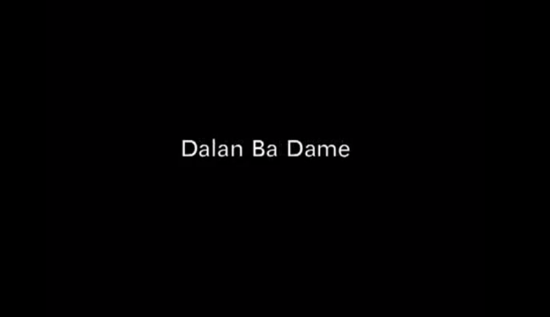 Dalan Ba Dame - Subtitle English