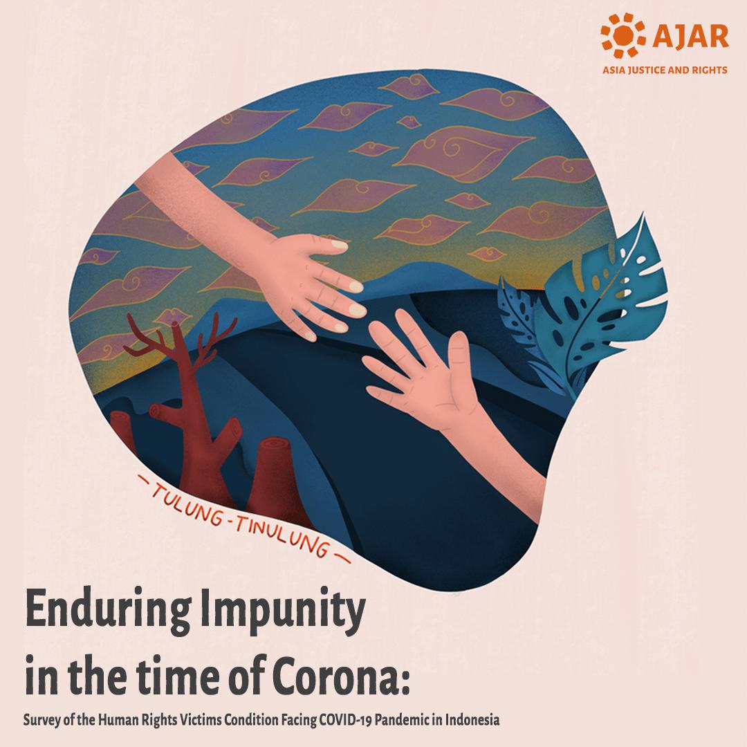 Bertahan dalam Impunitas di Masa Corona: Survei Kondisi Korban Pelanggaran HAM Menghadapi Pandemi COVID-19 di Indonesia